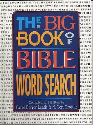 The Big Book of Bible Word Search (Paperback): Carol Borror Leath, N Terri Grottke