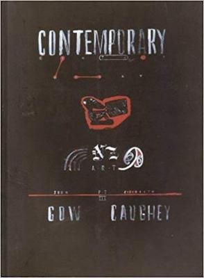 Contemporary New Zealand Art, Volume 3 (Paperback): Elizabeth Caughey, John Gow