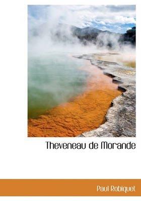 Theveneau de Morande (English, French, Hardcover): Paul Robiquet