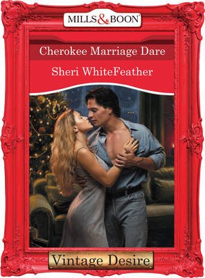 Cherokee Marriage Dare (Electronic book text, ePub First edition): Sheri Whitefeather