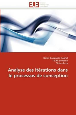 Analyse Des Iterations Dans Le Processus de Conception (French, Paperback): Collectif