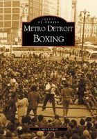 Metro Detroit Boxing (Paperback): Lindy Lindell