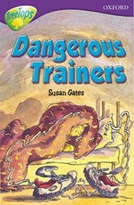 Oxford Reading Tree: Level 11: Treetops: More Stories A: Dangerous Trainers (Paperback): Alan MacDonald, John Coldwell, Susan...