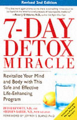 7 Day Detox Miracle (Paperback, New edition): Peter Bennett, Stephen Barrie