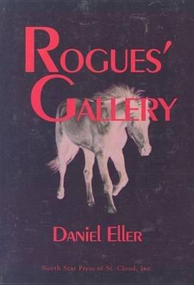 Rogue's Gallery (Paperback): Daniel Eller