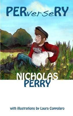 Perversery (Paperback): Nicholas Perry
