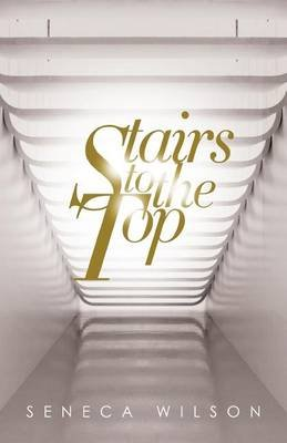 Stairs to the Top (Paperback): Tony Brown