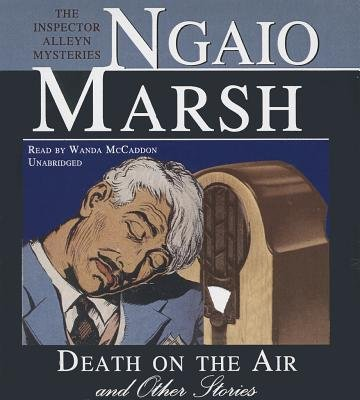 Death on the Air and Other Stories - The Inspector Alleyn Mysteries (Standard format, CD): Ngaio Marsh