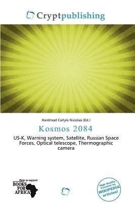Kosmos 2084 (Paperback): Hardmod Carlyle Nicolao