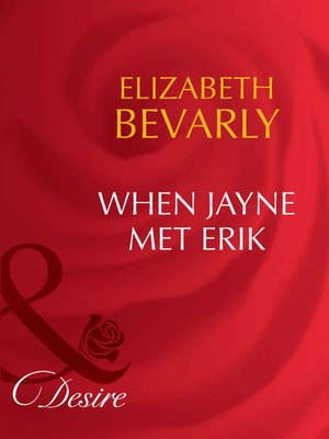When Jayne Met Erik (Electronic book text, ePub First edition): Elizabeth Bevarly