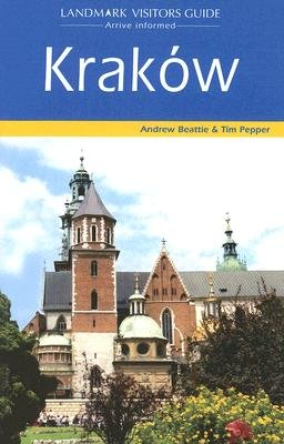 Krakow (Paperback, 3rd Revised edition): A. Beattie, T. Pepper