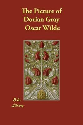 The Picture of Dorian Gray (Large print, Paperback, Large type / large print edition): Oscar Wilde