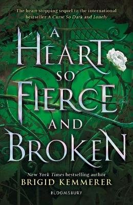 A Heart So Fierce and Broken (Paperback): Brigid Kemmerer