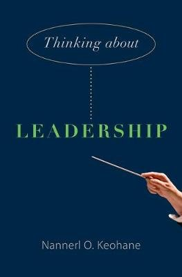 Thinking about Leadership (Electronic book text, Student ed.): Nannerl O Keohane