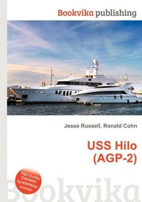 USS Hilo (Agp-2) (Paperback): Jesse Russell, Ronald Cohn