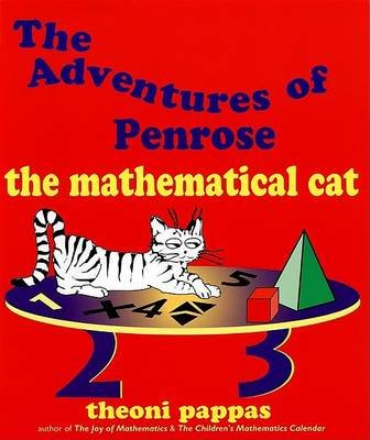The Adventures of Penrose, the Mathematical Cat (Hardcover): Theoni Pappas