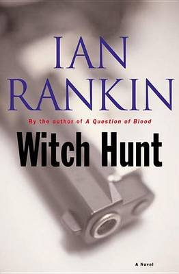 Witch Hunt (Electronic book text): Ian Rankin