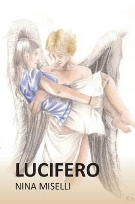 Lucifero (Italian, Paperback): Nina Miselli