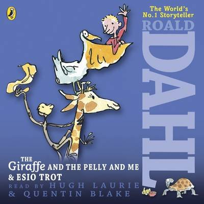 The Giraffe and the Pelly and Me & Esio Trot (Standard format, CD, Unabridged): Roald Dahl