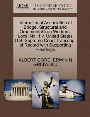 International Association of Bridge, Structural and Ornamental Iron Workers, Local No. 1 V. United States U.S. Supreme Court...