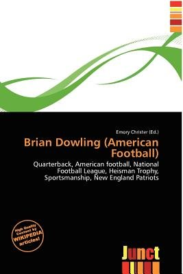 Brian Dowling (American Football) (Paperback): Emory Christer