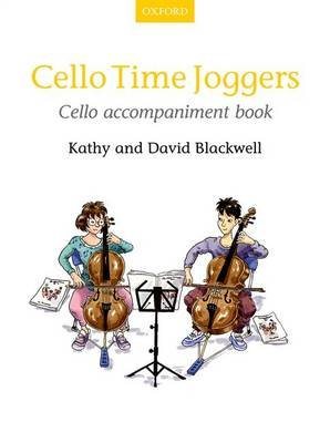 Cello Time Joggers Cello accompaniment book (Sheet music): Kathy Blackwell, David Blackwell