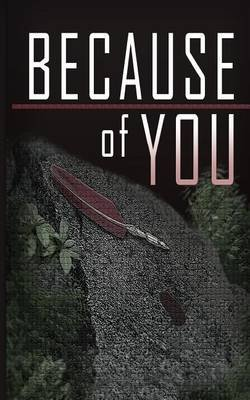 Because of You (Paperback): MR Branden J Davis