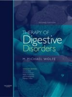 Therapy of Digestive Disorders - Book and PDA Package (Hardcover, 2nd Revised edition): M.Michael Wolfe, Gary L. Davis, Francis...