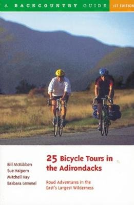 25 Bicycle Tours in the Adirondacks - Road Adventures in the East's Largest Wilderness (Paperback): Sue Halpern, Mitchell...