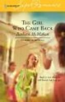 The Girl Who Came Back (Paperback): Barbara McMahon
