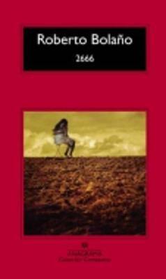 2666 (Spanish, Paperback): Roberto Bolano
