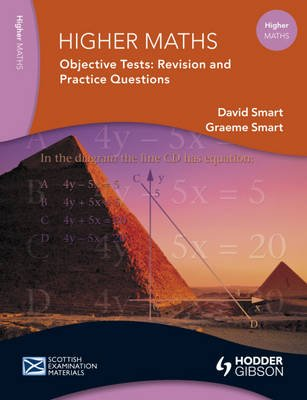 Higher Maths Objective Tests - Revision Notes and Questions (Paperback): David Smart