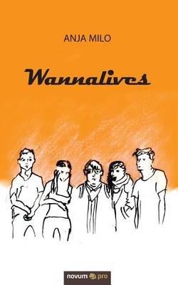 Wannalives (German, Paperback): Anja Milo