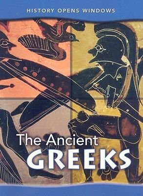 The Ancient Greeks (Paperback, 2nd Revised, Updated ed.): Pat Taylor