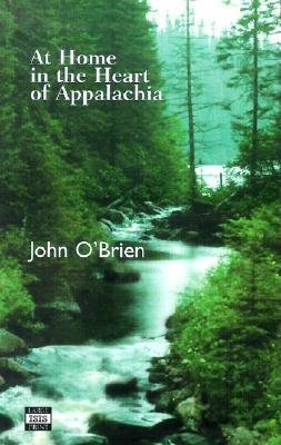 At Home in the Heart of Appalachia (Large print, Hardcover, large type edition): John O'Brien