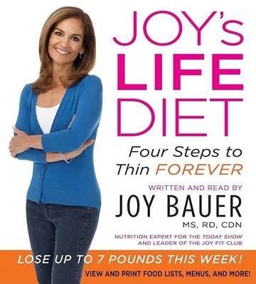 Joy's Life Diet - Four Steps to Thin Forever (Standard format, CD): Joy Bauer