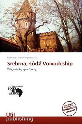 Srebrna, D Voivodeship (Paperback): Isidoros Krastyo Morpheus