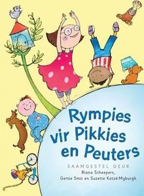 Rympies Vir Pikkies En Peuters (Afrikaans, Hardcover):