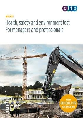 Health, safety and environment test for managers and professionals 2019 - GT200/19 (Paperback, 8th Revised edition):