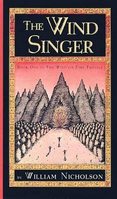 The Wind Singer (Hardcover, 1st Hyperion Paperback ed): William Nicholson