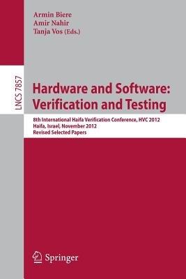 Hardware and Software: Verification and Testing - 8th International Haifa Verification Conference, HVC 2012, Haifa, Israel,...