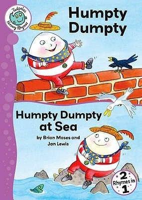 Humpty Dumpty / Humpty Dumpty at Sea (Paperback): Brian Moses