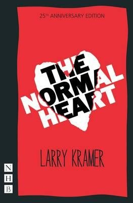 The Normal Heart (Paperback, New edition): Larry Kramer