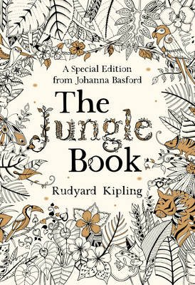 The Jungle Book - A Special Edition from Johanna Basford (Paperback, A special edition with a colouring-in cover): Rudyard...