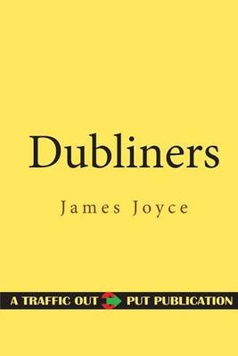 Dubliners (Paperback): James Joyce