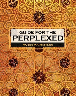 Guide for the Perplexed (Paperback): Moses Maimonides