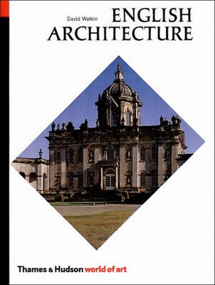 English Architecture - A Concise History (Paperback, Revised Edition): David Watkin