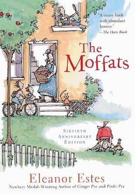 The Moffats (Hardcover, 16th): Eleanor Estes