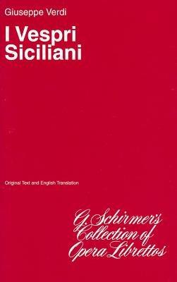 I Vespri Siciliani: Libretto (Paperback): Verdi;giuseppe
