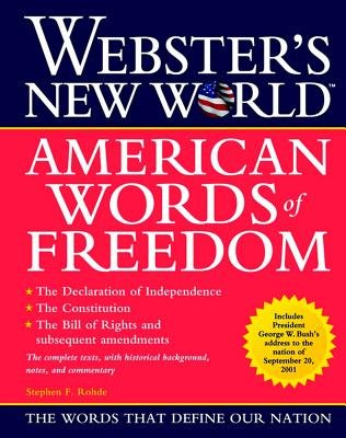 Webster's New World American Words of Freedom (Paperback): Stephen F. Rohde
